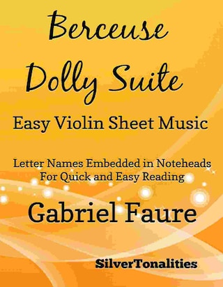 Berceuse Dolly Suite Easy Violin Sheet Music