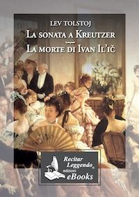 La sonata a Kreutzer  - La morte di Ivan Il'icC