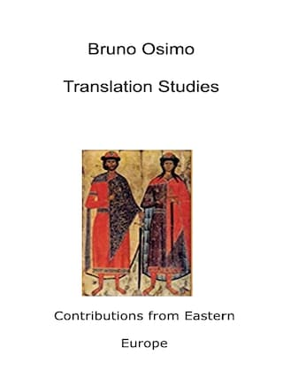 Translation Studies. Contributions from Eastern Europe
