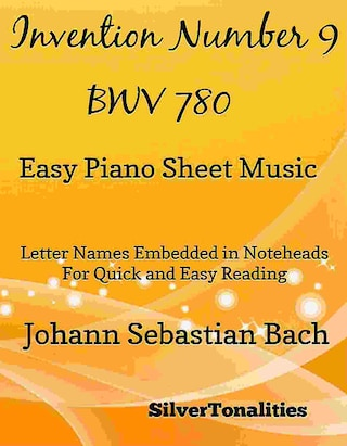 Invention Number 9 BWV 780 Easy Piano Sheet Music