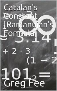Catalan's Constant [Ramanujan's Formula]