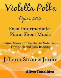 Violetta Polka Opus 404 Easy Intermediate Piano Sheet Music