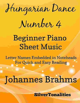 Hungarian Dance Number 4 Beginner Piano Sheet Music