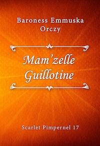 Mam'zelle Guillotine