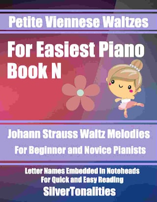 Petite Viennese Waltzes for Easiest Piano Booklet N