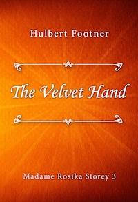 The Velvet Hand