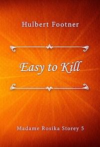 Easy to Kill