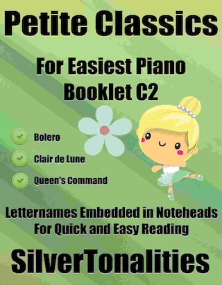Petite Classics for Easiest Piano Booklet C2