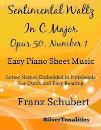 Sentimental Waltz in C Major Opus 50 Number 1 Easy Piano Sheet Music
