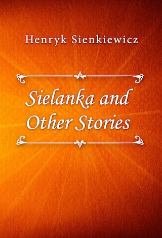 Sielanka and Other Stories