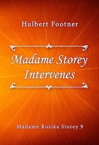 Madame Storey Intervenes