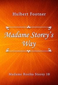 Madame Storey's Way