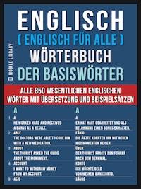 Englisch ( Englisch für Alle ) Wörterbuch der Basiswörter