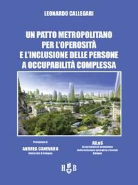 Un patto metropolitano per l'operosità e l'inclusione delle persone a occupabilità complessa