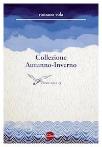 Collezione Autunno-Inverno. Poesie 2014-15