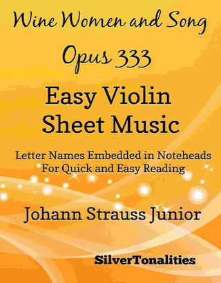Wine Women and Song Opus 333 Easy Violin Sheet Music