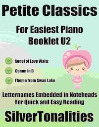 Petite Classics for Easiest Piano Booklet U2