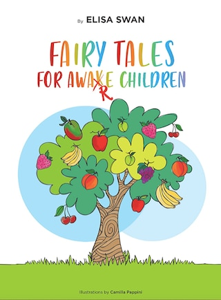 Fairy tales for awake children