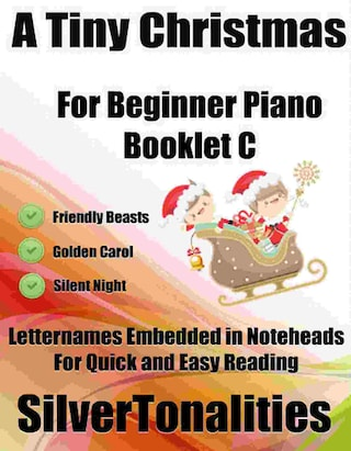 A Tiny Christmas for Beginner Piano Booklet C