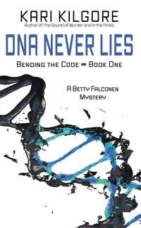 DNA Never Lies
