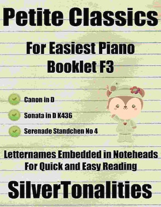 Petite Classics for Easiest Piano Booklet F3