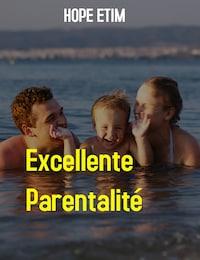 Excellente Parentalité