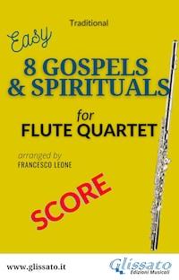 8 Gospels & Spirituals - Flute quartet (score)