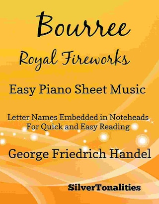Bourree the Royal Fireworks Easy Piano Sheet Music