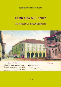 Ferrara nel 1902