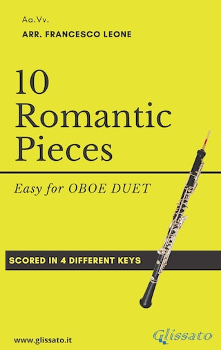 10 Easy Romantic Pieces (Oboe duet)