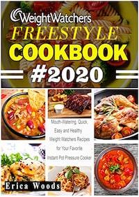 Weight Watchers Freestyle Cookbook 2020