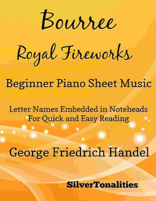Bourree the Royal Fireworks Beginner Piano Sheet Music