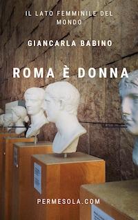 Roma è donna
