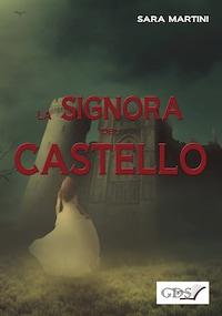 La Signora del Castello