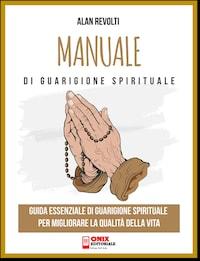 Manuale di Guarigione spirituale