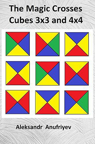 The Magic Crosses Cubes 3x3 and 4x4