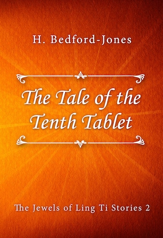 The Tale of the Tenth Tablet