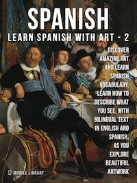 2- Spanish - Learn Spanish with Art
