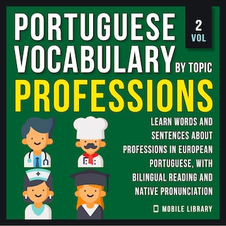 Professions - Portuguese Vocabulary by Topic - Vol 2