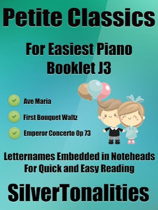 Petite Classics for Easiest Piano Booklet J3