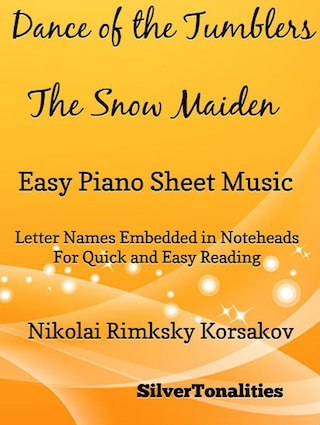 Dance of the Tumblers Snow Maiden Easy Piano Sheet Music