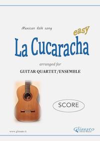 La Cucaracha - Guitar Quartet (SCORE)