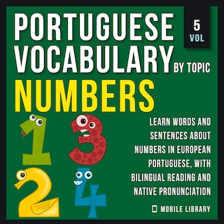 Numbers - Portuguese Vocabulary by Topic - Vol 5