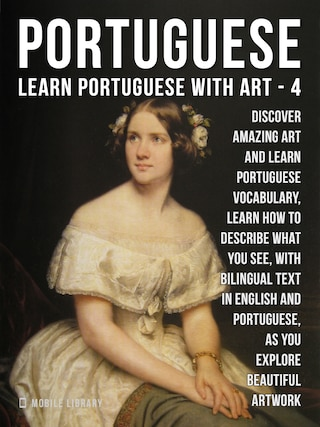 4 - Portuguese - Learn Portuguese with Art