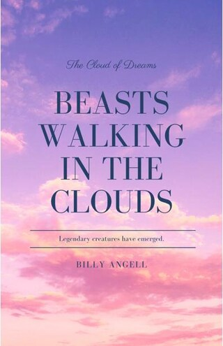 Beasts walking in the clouds