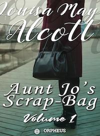 Aunt Jo's Scrap Bag, Volume 1