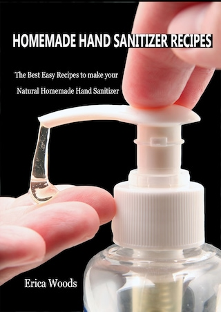 Homemade Hand Sanitizer Recipes