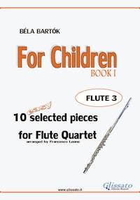 For Children -  Easy Flute Quartet ( FLUTE 3)