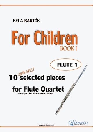 For Children -  Easy Flute Quartet ( FLUTE 1)