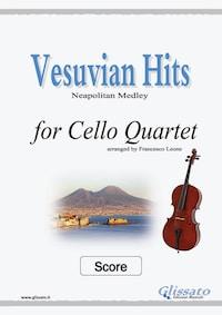 Vesuvian Hits - Cello Quartet (SCORE)